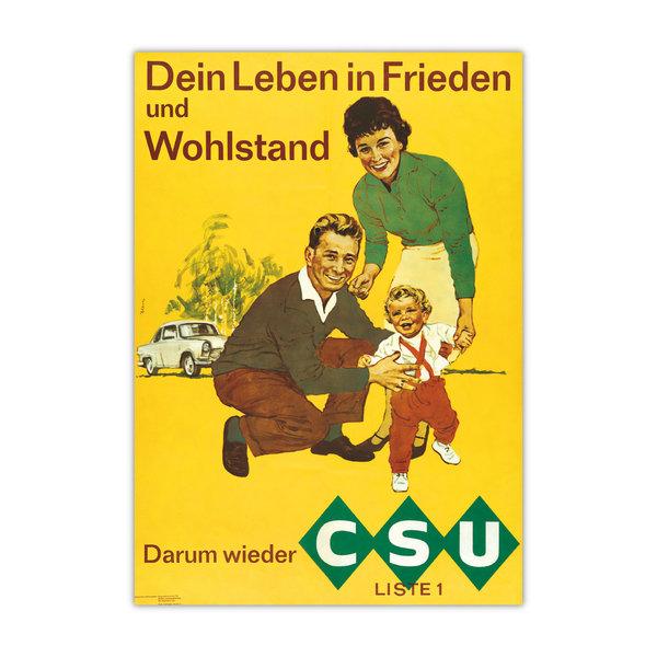 """Historisches Wahlplakat """"Frieden und Wohlstand"""" (Fototafeln)"""